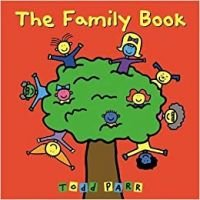 The Family Book By Todd Parr.